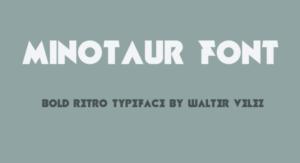 Minotaur Font Free Download [Direct Link]