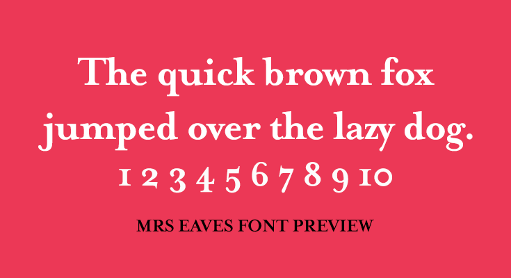 mrs eaves font preview