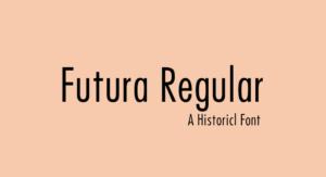 Futura Regular Font Free Download [Direct Link]