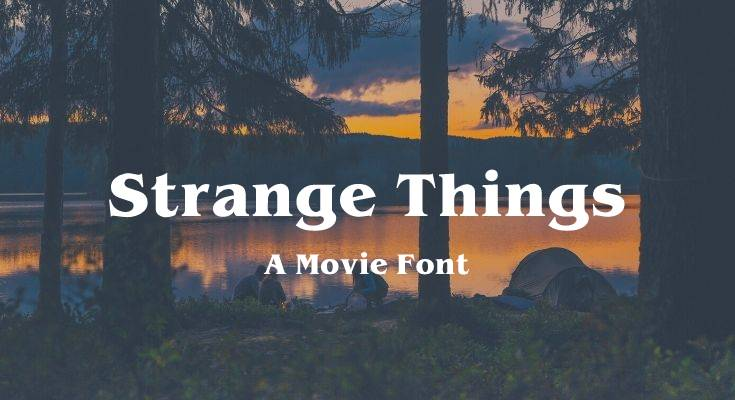 The Stranger Things Font Free Download [Direct Link]