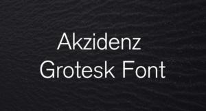 Akzidenz Grotesk Font Free Download [Direct Link]