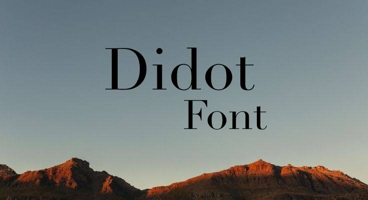Didot Font Free Download [Direct Link]