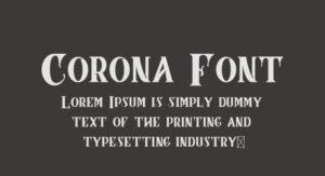Corona Font Free Download [Direct Link]