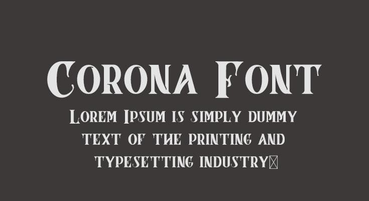 Corona Font Free Download [Direct Link]