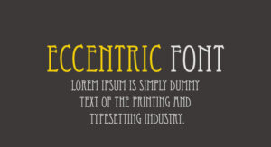 Eccentric Font Free Download [Direct Link]