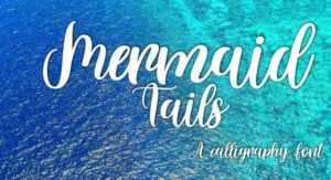 Mermaid Tail Font Free Download [Direct Link]