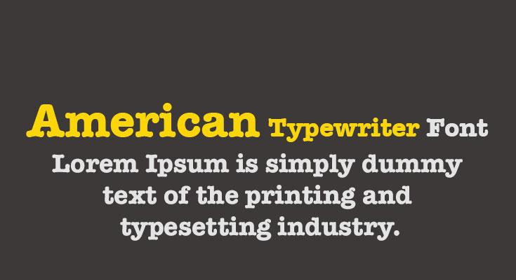 American Typewriter Font Free Download