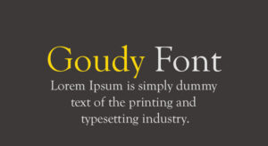Goudy Font Free Download [Direct Link]