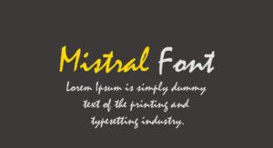 Mistral Font Free Download