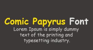Comic Papyrus Font Free Download