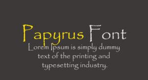 Papyrus Font Free Download