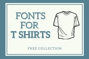 Fonts for T Shirts Design